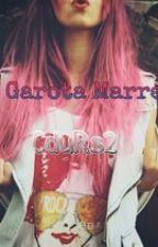 Uma Garota Marrenta - 2° Livro[Parado] by CdURs2