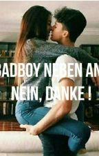 Badboy neben an? Nein, Danke! by definitionslos