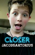 CLOSER × JacobSartorius✔ by KeelyRikkard