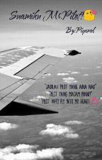 Suamiku Mr.Pilot! by Piqamel