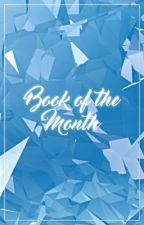 Book of the Month by Undiscovered-Gems