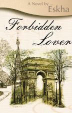Forbidden Lover by Sesshomaru_SK