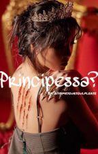 Principessa?! by NadiaPutzolu