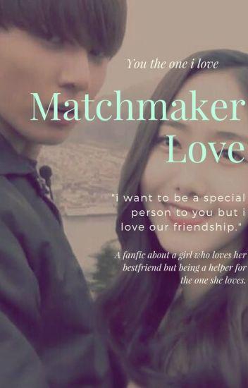 [C]Matchmaker L♡ve