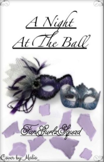 a Night at the Ball: Cinderella AU