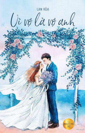 Đọc Truyện Vì vợ là vợ anh [FULL] - TruyenFun.Com