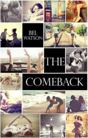 The Comeback by BelWatson