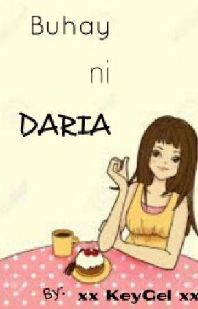 Buhay Ni Daria by KeyGel