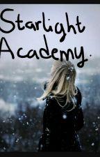 Starlight Academy  by OmolaraOgunleye