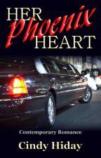 Her Phoenix Heart by cindyhiday