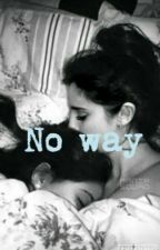No Way Camren by Sofia_Madalon