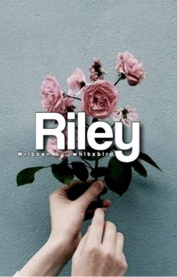 Riley (Editando)
