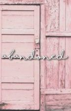 Abandoned 《P.JM》 *COMPLETED* by alwaysmin