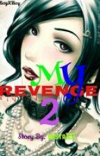My Revenge 2 (boyxboy) √ by basta123