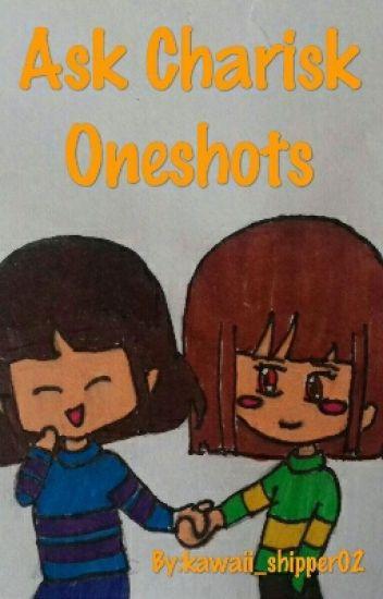 Ask Charisk Oneshots
