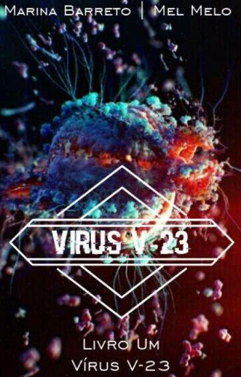 Vírus V-23 - Livro Um