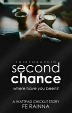 Second Chance by Nana_neeh