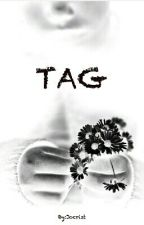 TAG  by Jocrist