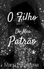 O Filho Do Meu Patrão by UNAMNU