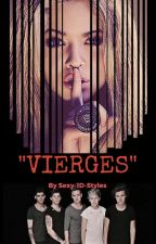 VIERGES -H.S- (Mature)-(Virgins Death Club) by sexy-1d-styles