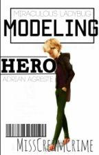 Modeling Hero[Adrien Agreste/Chat Noir] by YuratchkaPlisetsKiss