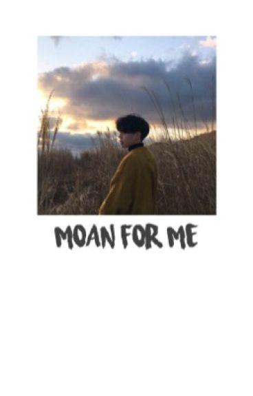 moan for me | jikook