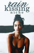 Rain kissing by writerniche