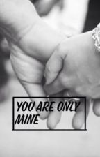 You are only mine by Moonlight_Music