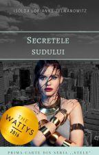 Secrete și stele (I)   (În curs de editare) by IsoldaLorianne