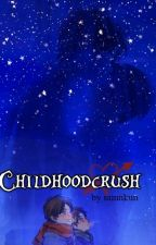 Childhoodcrush by samnkun
