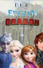 Rise of the Frozen Dragons Movie time! by Nuzhat1009