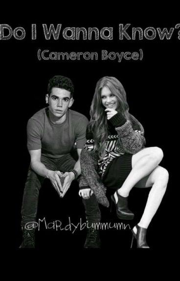Do I Wanna Know?: hot(Cameron Boyce y tú)