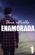 UNA ESTRELLA ENAMORADA  1ra parte  by SankButterfly