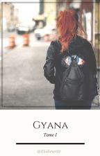 Gyana z.m by Elodiewrite