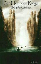 Der Herr der Ringe - Die zehn Gefährten by ___Julia2302___