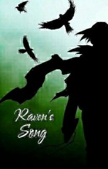 Raven Song (An Itachi/OC Love Story)