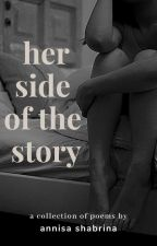 Her Side Of The Story by poeticlady