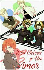 Dos Chicos Y Un Amor (Yaoi/Gay) by LoveDemond100
