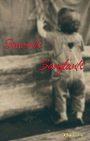 Souvenirs Sanglants by Marie_ppe