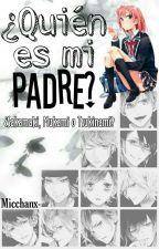 ¿Quién es mi padre? [ D . L ]© by --OtakuGirl--