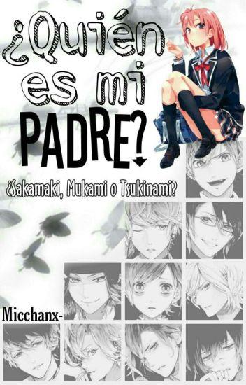 ¿Quién es mi padre? [ D . L ]©