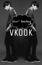 ▶our baby; vkook ◀ by ta3hyung_