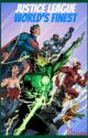 Justice League: World's Finest (Episode One) by DJTwriter