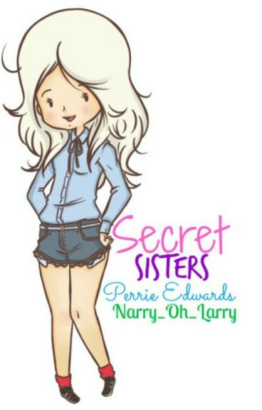 Secret Sisters || P.Edwards