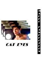 Cat Eyes // malec by BethanyTheFangirlOne