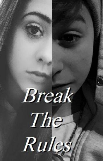 Break The Rules *Łamać Zasady* L.D.