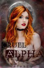 Cruel Alpha by Nataszu