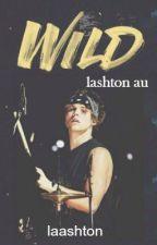 wild ↬ lashton by laashton