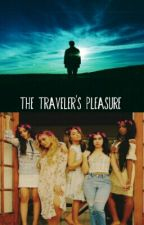 The Traveler's Pleasure [Fifth Harmony/You] by FFStories98