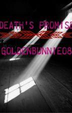 Deaths Promise by goldenbunnie08